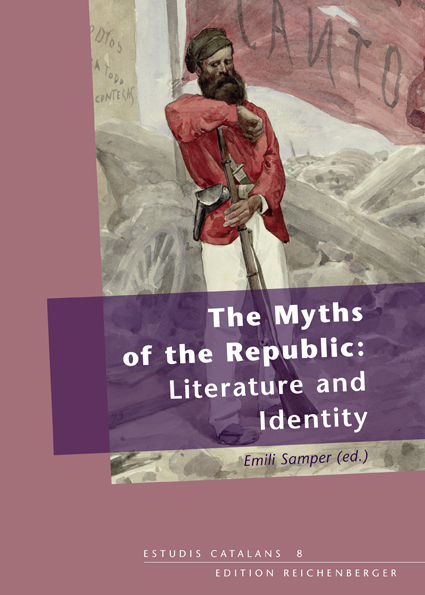 Emili Samper (ed.): «The Myths of the Republic: Literature and Identity»