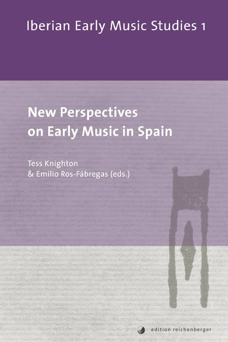 «New Perspectives on Early Music in Spain»