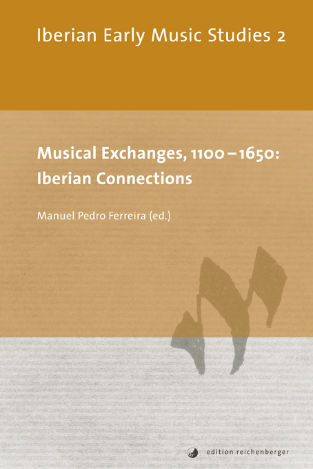 IEMS 2: «Musical Exchanges, 1100-1650: Iberian Connections»